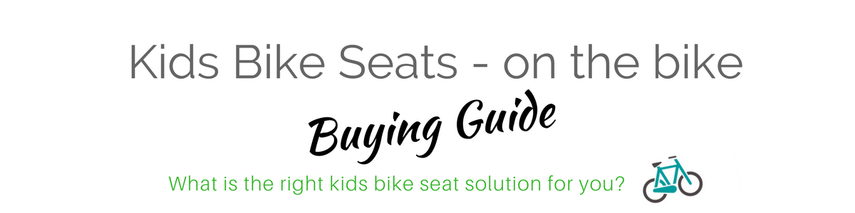 Kids bike seat buying guide