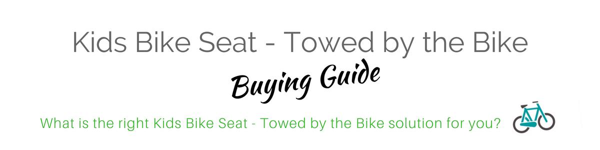 Kids Bike Seats- Towed by the Bike
