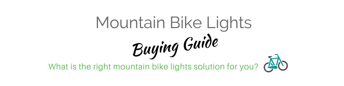 Mountain Bike Lights Buying Guide