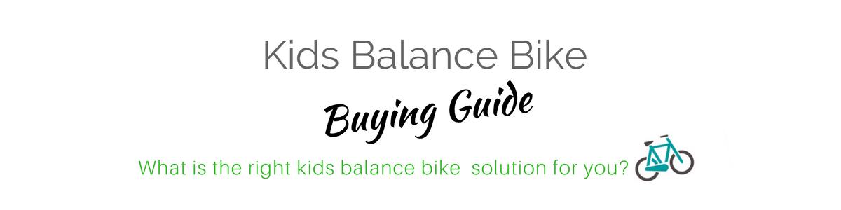Kids Balance Bike Buying Guide