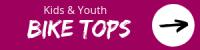 Kids and youth Bike Tops